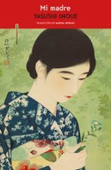 Mi madre - Inoué, Yasushi