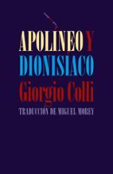 Apolíneo y dionisíaco - Colli, Giorgio