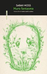 Muro fantasma - Moss, Sarah