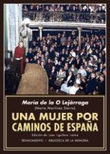 Una mujer por caminos de España. Recuerdos de propagandista
