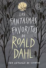 Los fantasmas favoritos de Roald Dahl. Una antología de cuentos