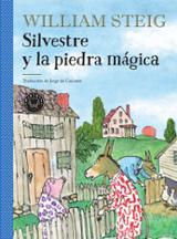 Silvestre y la piedra mágica - Steig, William