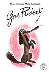 Gos pudent - Boutavant, Marc (ilustr.)