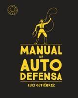 Manual de autodefensa - Gutiérrez, Luci
