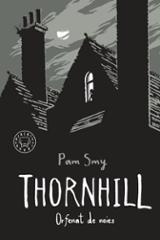 Thornhill. Orfenat de noies - Smy, Pam