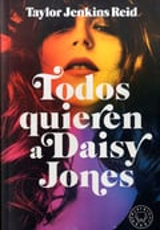 Todos quieren a Daisy Jones - Jenkins Reis, Taylor