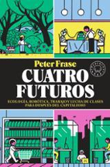 Cuatro futuros - Frase, Peter
