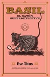 Basil. el ratón superdetective - Titus, Eve