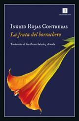 La fruta del borrachero - Rojas Contreras, Ingrid