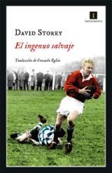 El Ingenuo Salvaje - Storey, David