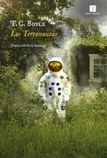 Los terranautas - Boyle, T. C.