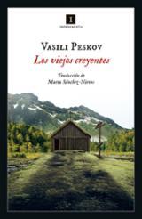 Los viejos creyentes - Peskov, Vassili