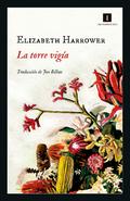 La torre vigía - Harrower, Elizabeth