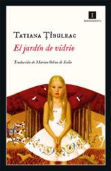 El jardín de vidrio - Tibuleac, Tatiana