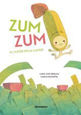 Zum zum. El viatge de la llavor