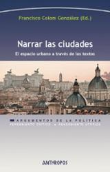 Narrar las ciudades - Colom González, Francisco