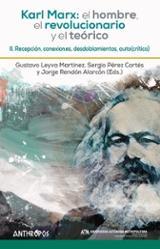 Karl Marx: el hombre, el revolucionario y el teórico II - AAVV