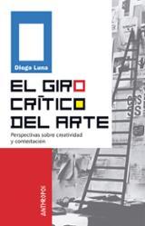 El giro crítico del arte - Luna, Diego