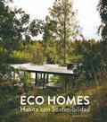 Eco Homes. Habita con sotenibilidad