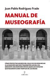 Manual de museografia - Rodríguez Frade, Juan Pablo