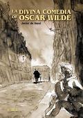 La Divina Comedia de Oscar Wilde - De Isusi, Javier