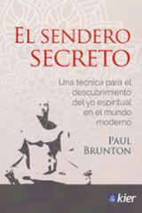 El sendero secreto - Bruntom, Paul