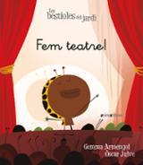 Fem teatre! - Armengol, Gemma