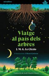 Viatge al país dels arbres - Le Clézio, J.M.G.
