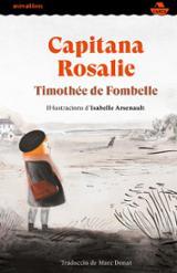 Capitana Rosalie - Arsenault, Isabelle