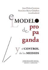 El modelo de propaganda y otros medios