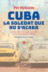 Cuba, la soledat que no s´acaba - Nyholm, Per