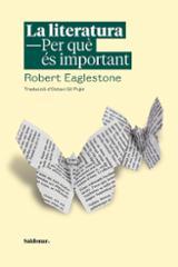 La literatura, per què és important - Eaglestone, Robert