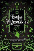 Brujas y nigromantes 2. Rituales