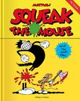 Squeak the Mouse - Mattioli, Massimo
