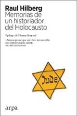 Memorias de un historiador del Holocausto - Hilberg, Raul