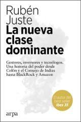 La nueva clase dominante - Juste, Rubén