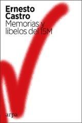 Memorias y libelos del 15M - Castro, Ernesto