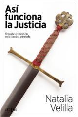 Así funciona la Justicia - Velilla, Natalia