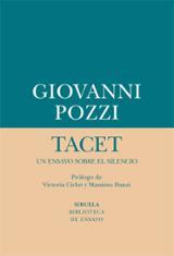 Tacet: un ensayo sobre el silencio - Pozzi, Giovanni