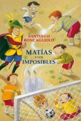 Matías y los imposibles