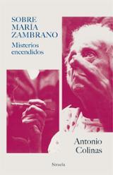 Sobre María Zambrano - Colinas, Antonio