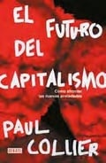 El futuro del capitalismo - Collier, Paul