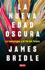 La nueva edad oscura - Bridle, James