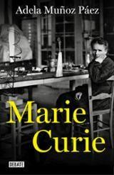 Marie Curie - Muñoz, Adela