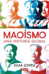 Maoísmo - Lovell, Julia