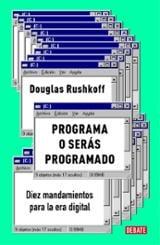 Programa o serás programado - Rushkoff, Douglas