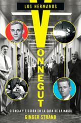 Los hermanos Vonnegut. Ciencia y ficción en la casa de la magia - Strand, Ginger