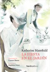 La fiesta en el jardín - Mansfield, Katherine