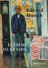 El Friso De La Vida (edición En Rústica) - Munch, Edvard