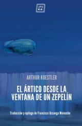 El ártico desde la ventana de un zepelín - Koestler, Arthur
